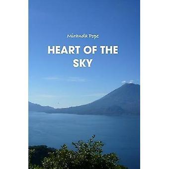 Heart of the Sky by Pope & Miranda