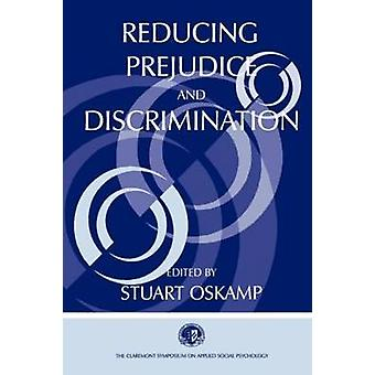 Reducing Prejudice and Discrim. PR by Claremont Symposium on Applied Social Ps