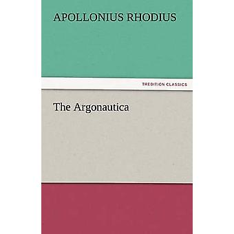The Argonautica by Rhodius & Apollonius