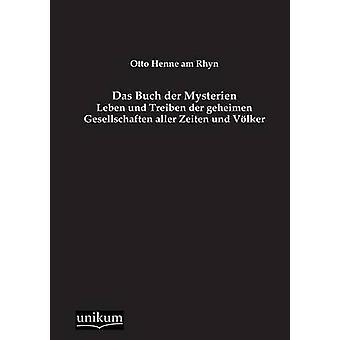 Das Buch der Mysterien by Henne am Rhyn & Otto