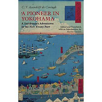 Pionero en Yokohama por C T Assendelft Coningh