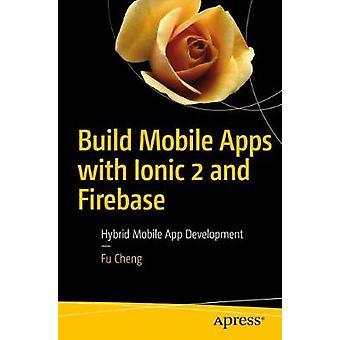 Bygga mobilappar med jonisk 2 och Firebase - Hybrid mobila App egenut