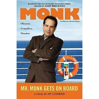 Mr. Monk Gets on Board by Hy Conrad - 9780451240965 Book