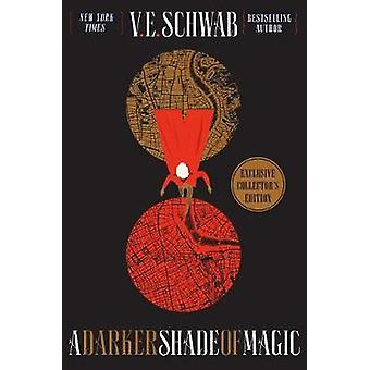 A Darker Shade of Magic Collector's Edition by V E Schwab - 978076539