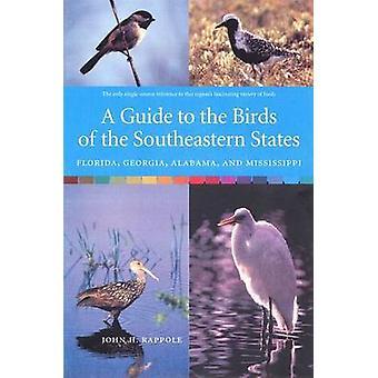 Un guide pour les oiseaux des États du sud-est-Floride-Géorgie-
