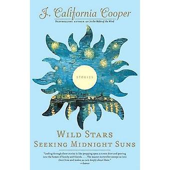 Wild Stars Seeking Midnight Suns by J California Cooper - 97814000756