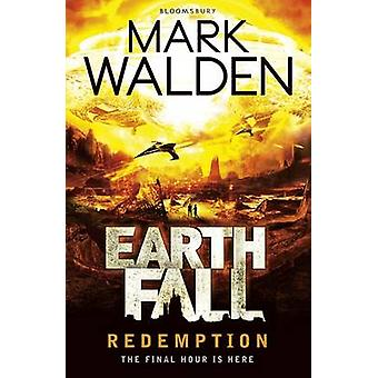 Earthfall - Redemption by Mark Walden - 9781408863824 Book