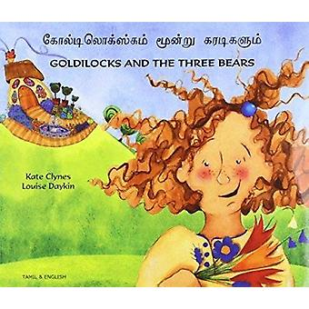Goldilocks and the Three Bears in Tamil and English - 9781844440542 B