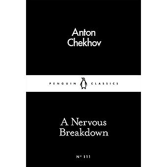 Nervous Breakdown A by Chekhov Anton