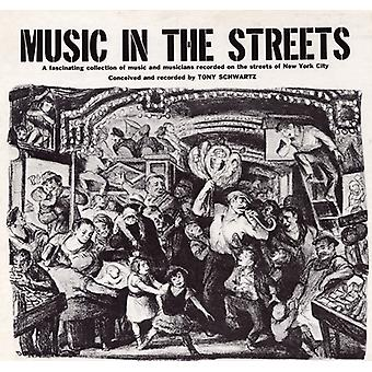 Tony Schwartz - Music in the Streets [CD] USA import