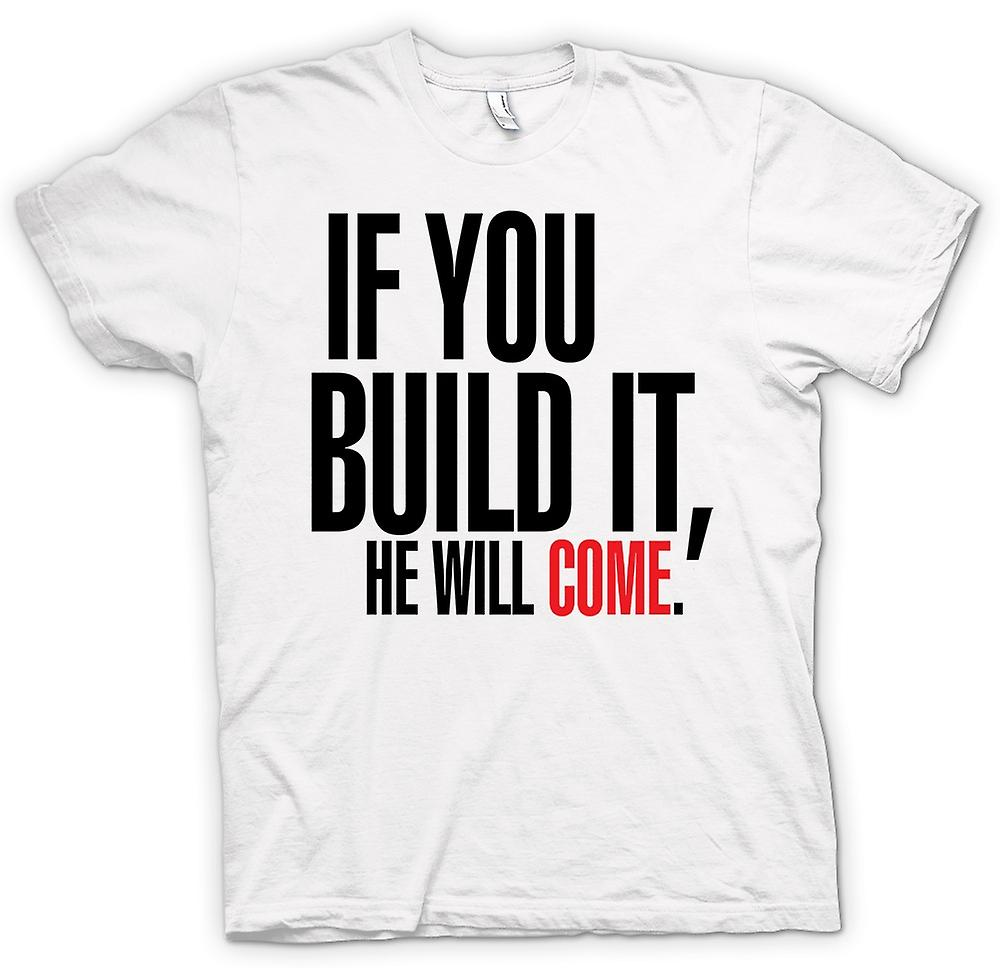 Womens T-shirt-gebied van dromen If You Build It - Funny