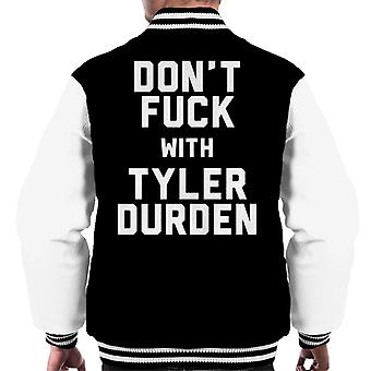 Dont Fuck With Tyler Durden Men's Varsity Jacket