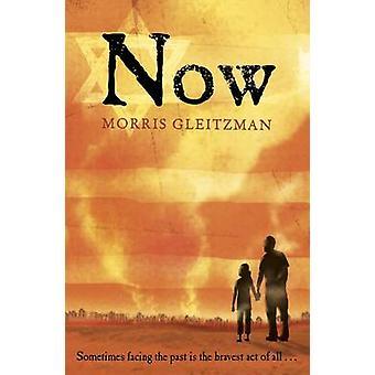 Now by Morris Gleitzman - 9780141329987 Book