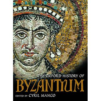 The Oxford History of Byzantium by Cyril Mango - 9780198140986 Book