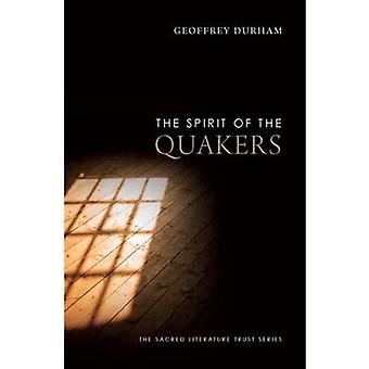 The Spirit of the Quakers by Geoffrey Durham - 9780300167368 Book