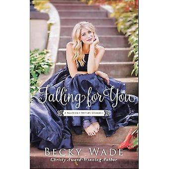 Falling for You by Becky Wade - 9780764219375 Book