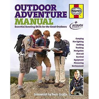 Outdoor Adventure Manual - Essential Scouting Skills for the Great Out