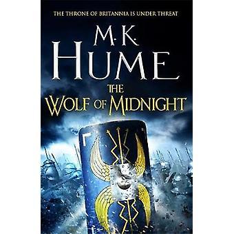 De Wolf van middernacht (Tintagel boek III) - een episch verhaal vol Arthurian L
