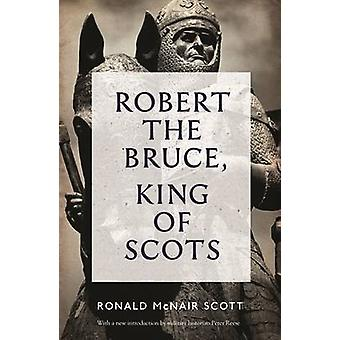 Robert the Bruce - King of Scots (Main - Re-Issue) by Ronald McNair Sc