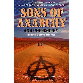 Sons of Anarchy og filosofi - hjerner før kugler af Jason T. Ebe