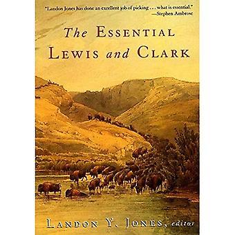 Die wesentlichen Lewis und Clarke (Lewis & Clark-Expedition)