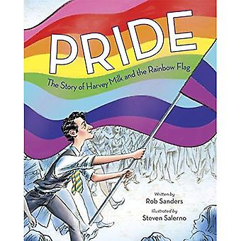 Pride: The Story of Harvey� Milk and the Rainbow Flag