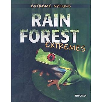 Rain Forest Extremes (Extreme Nature)