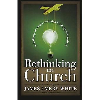 Rethinking kyrkan: en utmaning till kreativa Redesign i en ålder av övergången