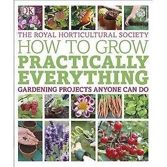 RHS hur man odlar praktiskt taget allt