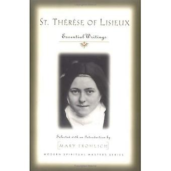 St. Therese of Lisieux: Essential Writings