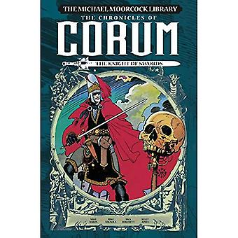The Michael Moorcock Library: The Chronicles of Corum Volume 1 - The Knight of Swords (Michael Moorcock Library: The Chronicles of Corum)