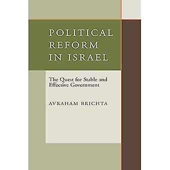 Riforma politica in Israele: la ricerca di un governo stabile ed efficace