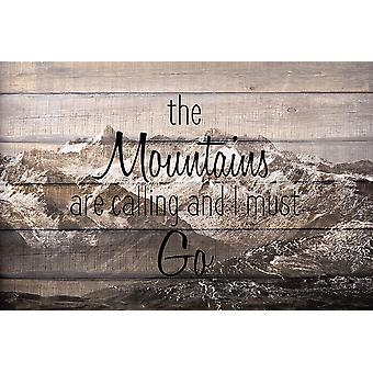 The Mountains Are Calling Poster Print by Allen Kimberly
