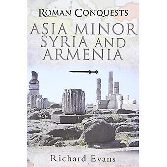 Romerska erövringar: mindre Asien, Syrien och Armenien