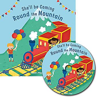 She'll Be Coming 'Round the Mountain (Classic Books� with Holes US Soft Cover with CD)