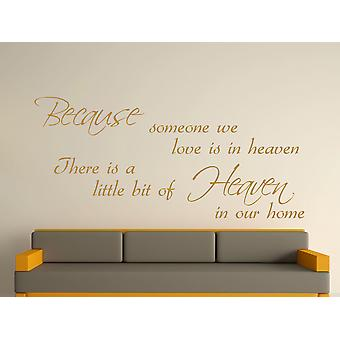 Because Someone Wall Art Sticker - Gold