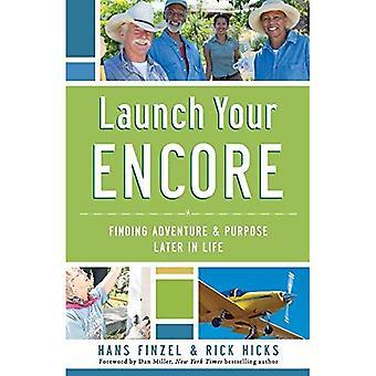 Lancer votre Encore: Recherche d'aventure et le but plus tard dans la vie