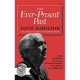 EverPresent Past by Hamilton & Edith