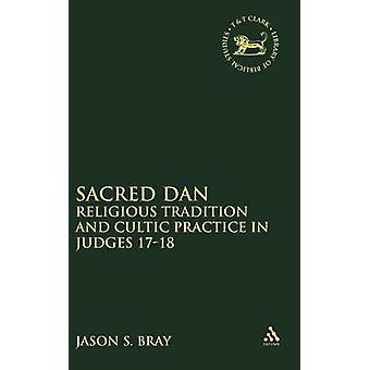 Sacred Dan by Bray & Jason S.