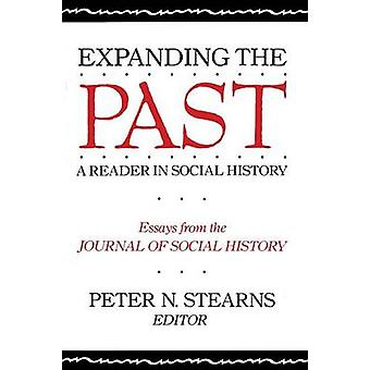 Expanding the Past A Reader in Social History by Stearns & Peter N.