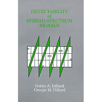 Upptäcktsrisken av SpreadSpectrum signaler genom Dillard & Robin A.
