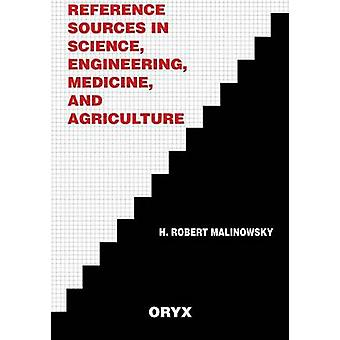 Reference Sources in Science Engineering Medicine and Agriculture by Unknown