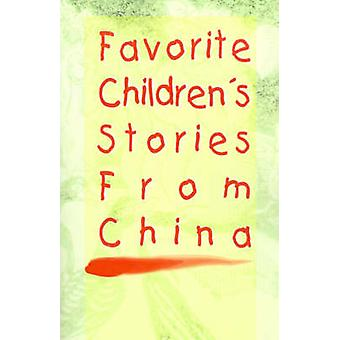 Favorite Childrens Stories from China by Fredonia Books