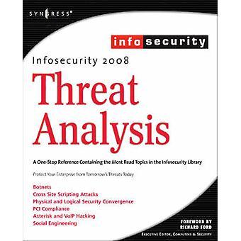 Infosecurity 2008 Threat Analysis by Clark & Champ III