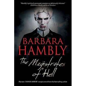 Magistrates of Hell by Hambly & Barbara