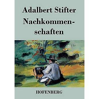 Nachkommenschaften by Stifter & Adalbert