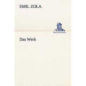 Das Werk por Zola & Emile