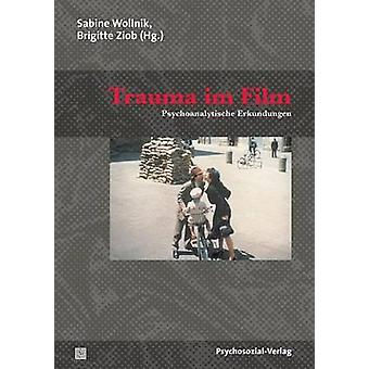 Trauma Im Film by Wollnik & Sabine