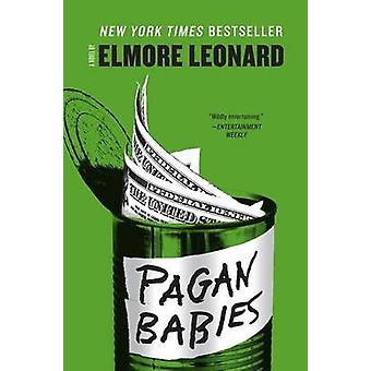 Pagan Babies by Elmore Leonard - 9780062266019 Book