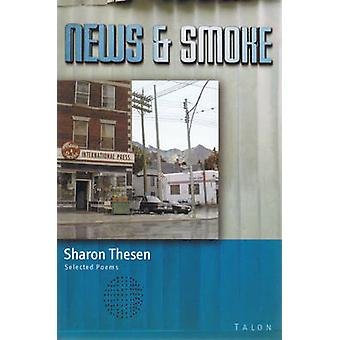 News & Smoke by Sharon Thesen - 9780889224179 Book